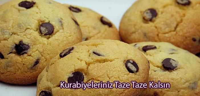 kurabiyeleriniz taze taze kalsın
